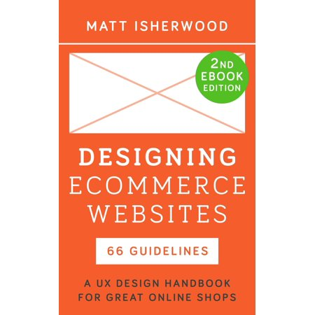 Designing Ecommerce Websites: A UX Design Handbook for Great Online Shops - (Best Ecommerce Websites For Electronics)