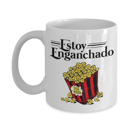 Vintage Estoy Enganchado Popcorn Mexican Style Coffee & Tea Gift Mug Stuff For Spanish Speaking Hispanic Men & Women Popcorn (Vintage Style Gifts For Him)