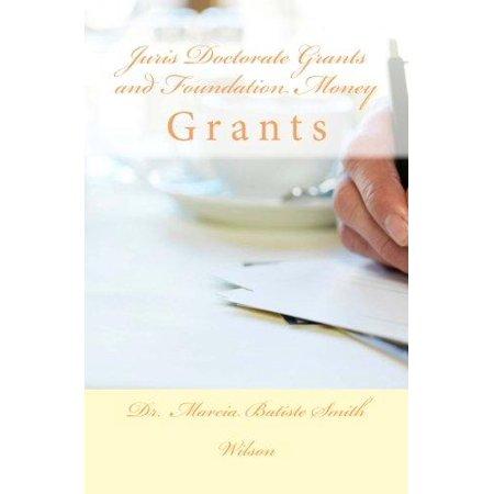 Juris Doctorate Grants and Foundation Money: Grants - image 1 de 1