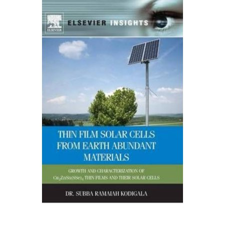 Thin Film Solar Cells from Earth Abundant Materials: Growth and Characterization of Cu2ZnSn(SSe)4 Thin Films and Their Solar Cells