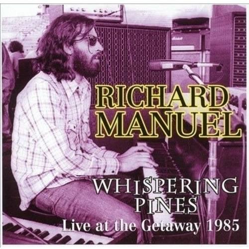Richard Manuel - Whispering Pines [CD]