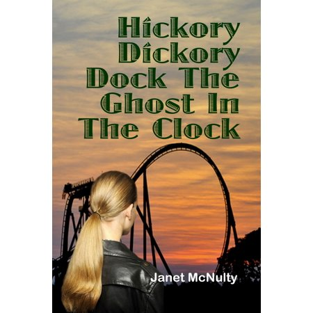 Hickory Dickory Dock The Ghost In The Clock - eBook