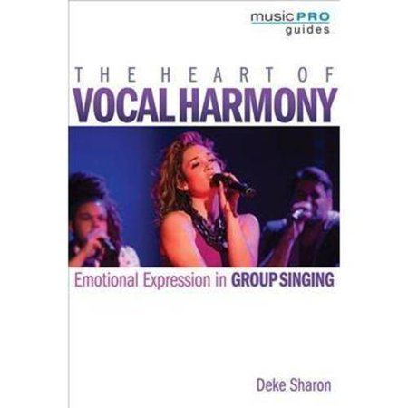 The Heart Of Vocal Harmony  Emotional Expression In Group Singing