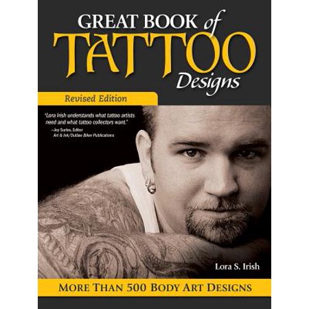 Great Book of Tattoo Designs, Revised Edition : More Than 500 Body Art Designs