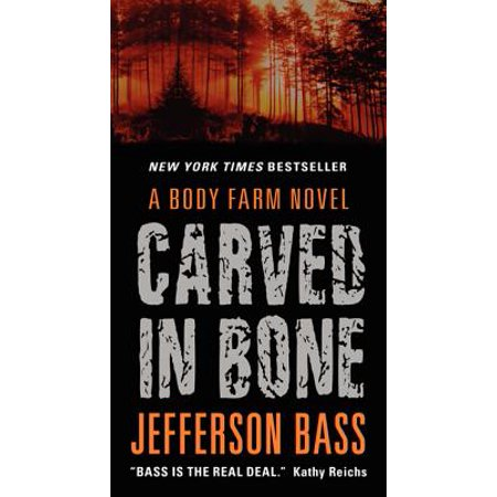 Carved in Bone : A Body Farm Novel