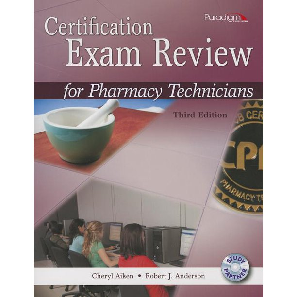 Certification Exam Review For Pharmacy Technicians [With