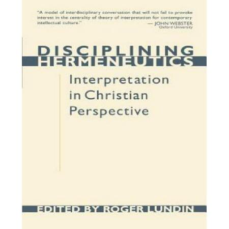 Disciplining Hermeneutics: Interpretation in Christian Perspective - image 1 de 1