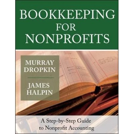 Bookkeeping For Nonprofits  A Step By Step Guide To Nonprofit Accounting