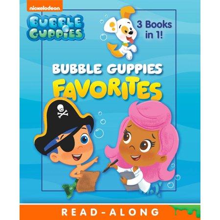 Bubble Guppies Favorites (Bubble Guppies) - eBook