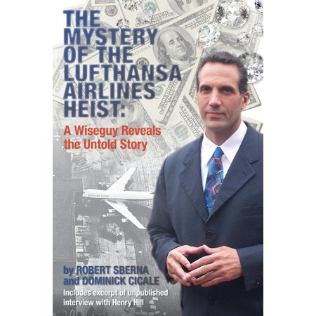 The Mystery Of The Lufthansa Airlines Heist  Paperback
