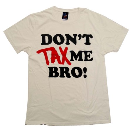 - Don't Tax Me Bro Political Vintage Style Junk Food Adult T-Shirt Tee