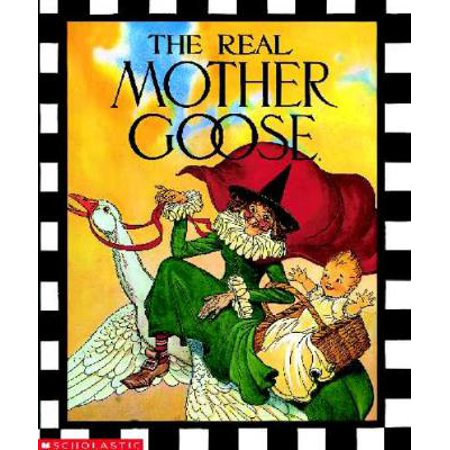 The Real Mother Goose (Hardcover) (Mother Goose Costumes For Adults)