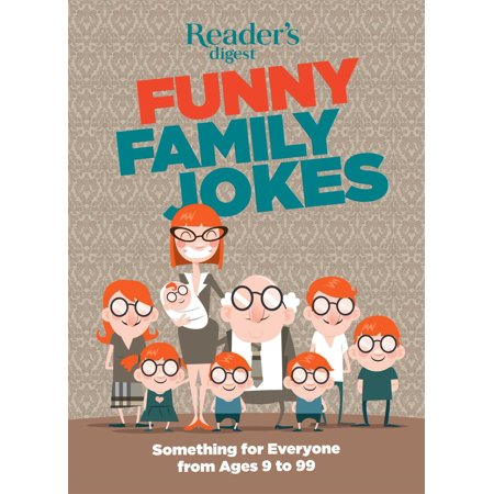 Readers Digest Funny Family Jokes   Something For Everyone From Age 9 To 99