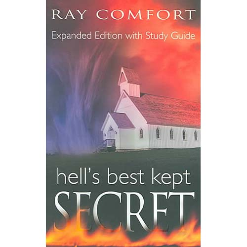 Hell's Best Kept Secret: With Study Guide