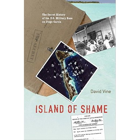 Island of Shame : The Secret History of the U.S. Military Base on Diego Garcia](History On Halloween)