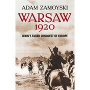 Warsaw 1920: Lenin's Failed Conquest of Europe - eBook