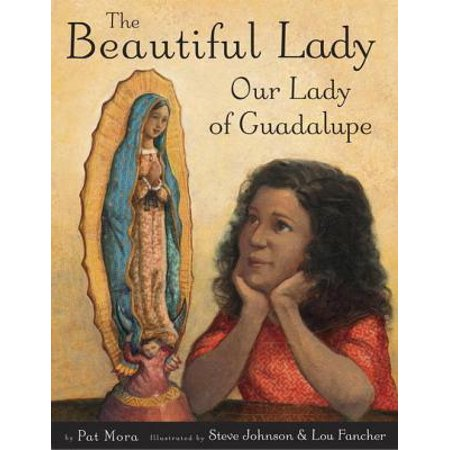 The Beautiful Lady: Our Lady of Guadalupe - eBook