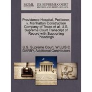 Providence Hospital, Petitioner, V. Manhattan Construction Company of Texas et al. U.S. Supreme Court Transcript of Record with Supporting Pleadings