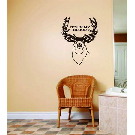 Custom Wall Decal Buck Animal With Its In My Blood Lettering Hunting Sports Vinyl Wall Stickers - Decoration Ideas 10x10