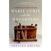 Marie Curie and Her Daughters - Paperback