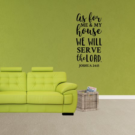 Wall Decal Quote As For Me And My House We Will Serve The Lord Joshua 24:15 Bible Verse Sticker Word Vinyl Removable Scripture Art Decor XJ126](Scripture Stickers)
