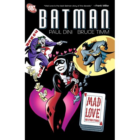 Batman: Mad Love and Other Stories - Mad Love Batman