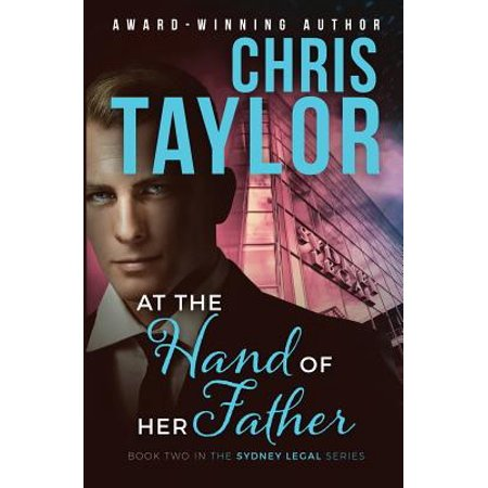 At the Hand of Her Father : Book Two in the Sydney Legal Series