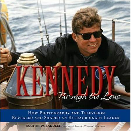 Kennedy Through the Lens