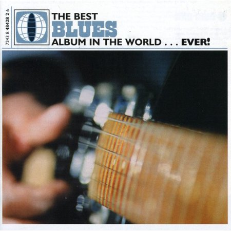 Best Ever Series - Best Blues Album in the World. [CD] - Best Halloween Albums Ever