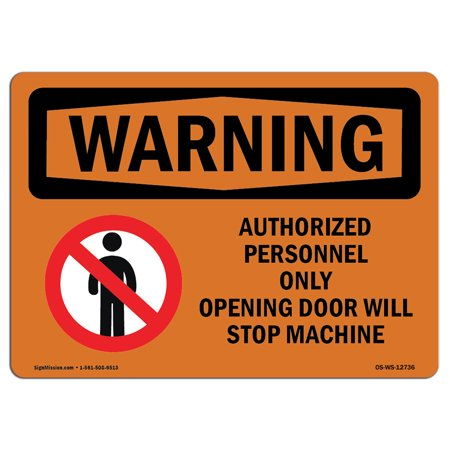 OSHA WARNING Sign - Opening Door Will Stop Machine Bilingual  | Choose from: Aluminum, Rigid Plastic or Vinyl Label Decal | Protect Your Business, Work Site, Warehouse & Shop Area |  Made in the (Stop Chrome From Asking Me To Sign In)