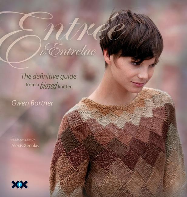 Entrée to Entrelac : The Definitive Guide from a Biased Knitter