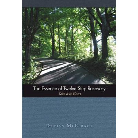Recovery Essence - The Essence of Twelve Step Recovery - eBook