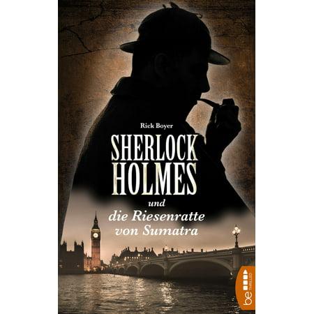 Sherlock Holmes und die Riesenratte von Sumatra - eBook