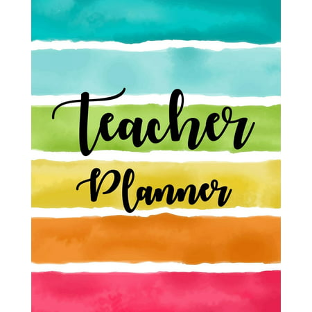 Teacher Planner Book: Lesson Planner for Teachers 2019-2020: Weekly and Monthly Teacher Planner, Time Management for Teachers, Academic Year Lesson Plan and Record Book (July 2019 - July 2020) (Paperb