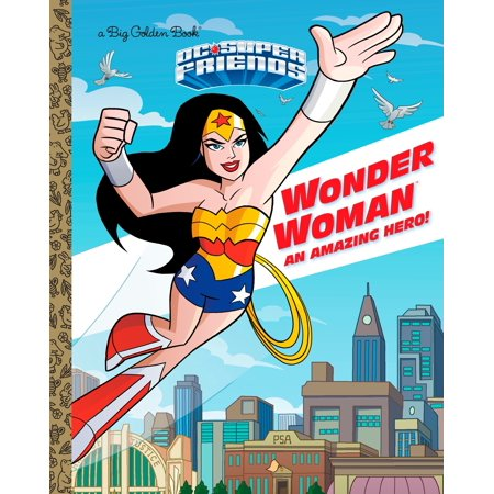 Wonder Woman: An Amazing Hero! (DC Super Friends)