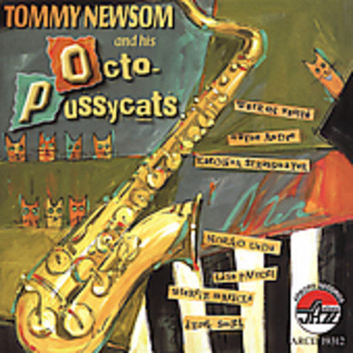 Tommy Newsom & His Octo-Pussycats