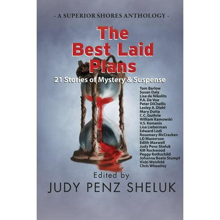 Superior Shores Anthology: The Best Laid Plans