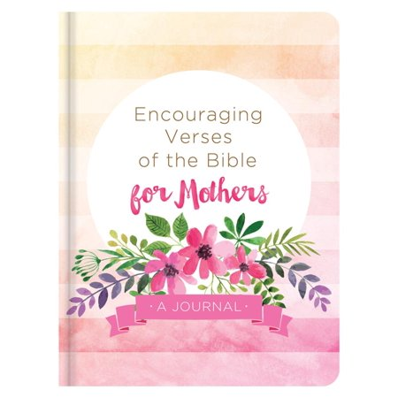 Encouraging Verses of the Bible for Mothers : A Journal](Bible Verse For Graduates)