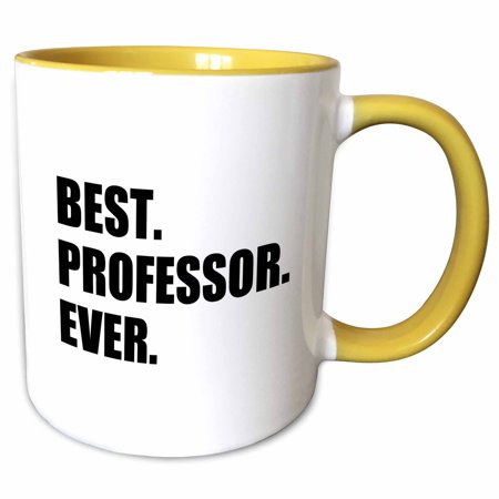 3dRose Best Professor Ever, gift for inspiring college university lecturers - Two Tone Yellow Mug,