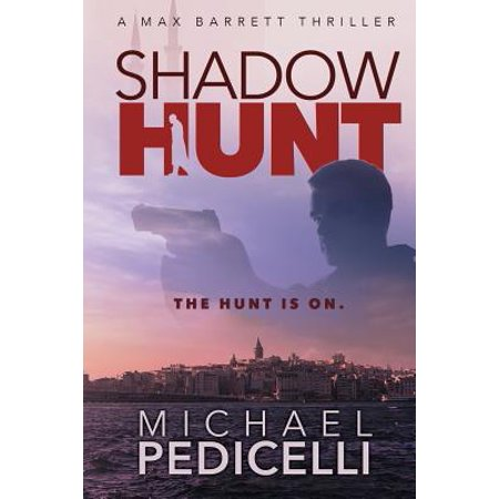 Shadow Hunt: A Max Barrett Thriller by