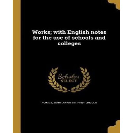 Works; With English Notes for the Use of Schools and Colleges - image 1 de 1
