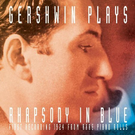 Gershwin Plays Rhapsody in Blue (CD) (Remaster) ()