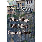 When Village With Village Comes to Parle (Paperback)