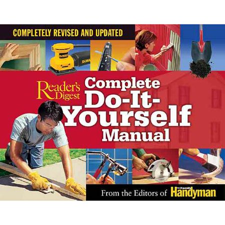 Complete do it yourself manual completely revised and updated complete do it yourself manual completely revised and updated solutioingenieria Choice Image