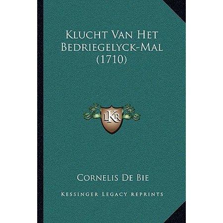 Klucht Van Het Bedriegelyck-Mal (1710) (Mal Vans)