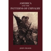 America and the Patterns of Chivalry (Paperback)