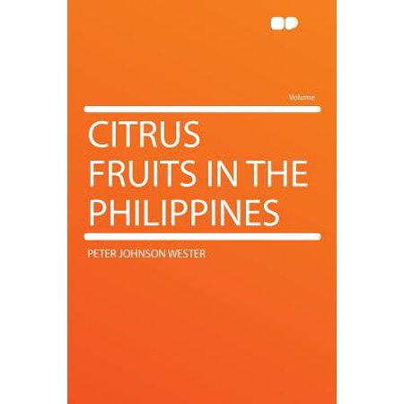 Citrus Fruits in the Philippines ()