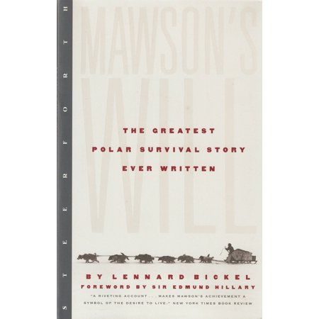 Mawson's Will : The Greatest Polar Survival Story Ever