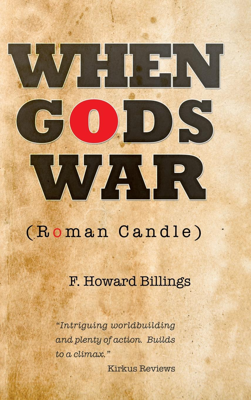 When Gods War : Roman Candle by