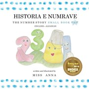 The Number Story 1 Historia E Numrave: Small Book One English-Albanian (Other)